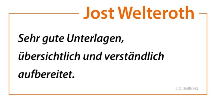"""Teilnehmerstimme Jost Welteroth """"Sehr gute Unterlagen, übersichtlich und verständlich aufbereitet."""""""