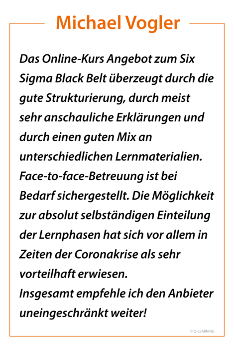 Feedback Michael Vogler - SIX SIGMA Black Belt